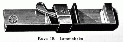 Kuva 15: Latomahaka